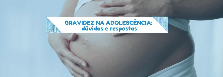 gravidez na adolescencia