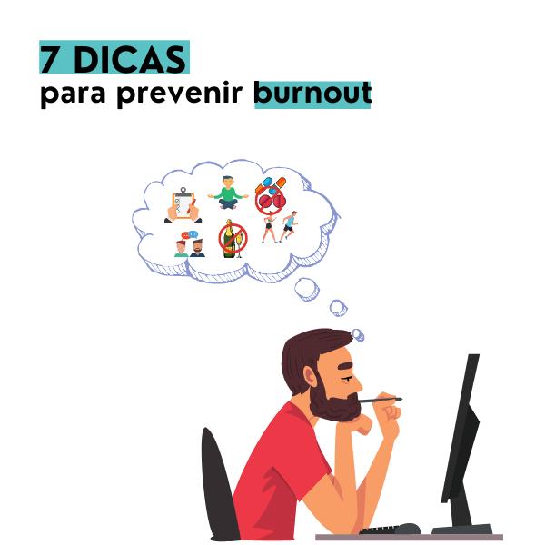 7 dicas para previnir o burnout