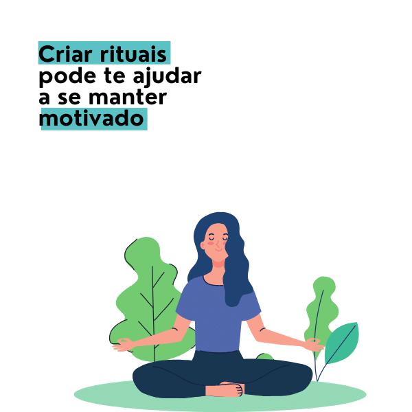 rituais para motivação pessoal