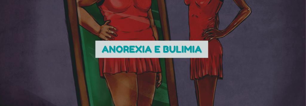 Você sabe a diferença entre Anorexia e Bulimia? Saiba como identificar
