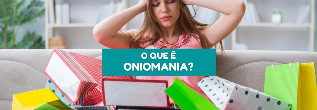 Oniomania: como identificar a compulsão por compras