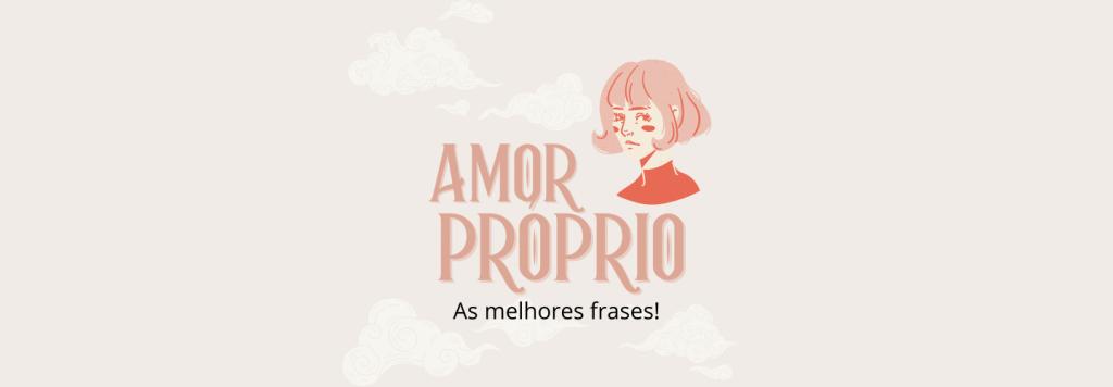 Frases de Amor Próprio para deixar o coração quentinho